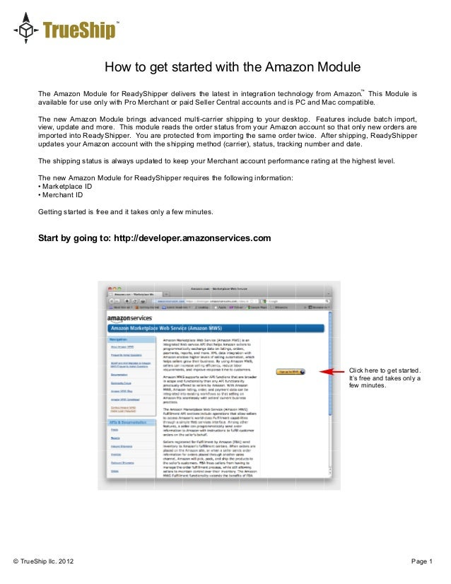 How to get started with the Amazon Module © TrueShip llc. 2012 Page 1 The Amazon Module for ReadyShipper delivers the late...