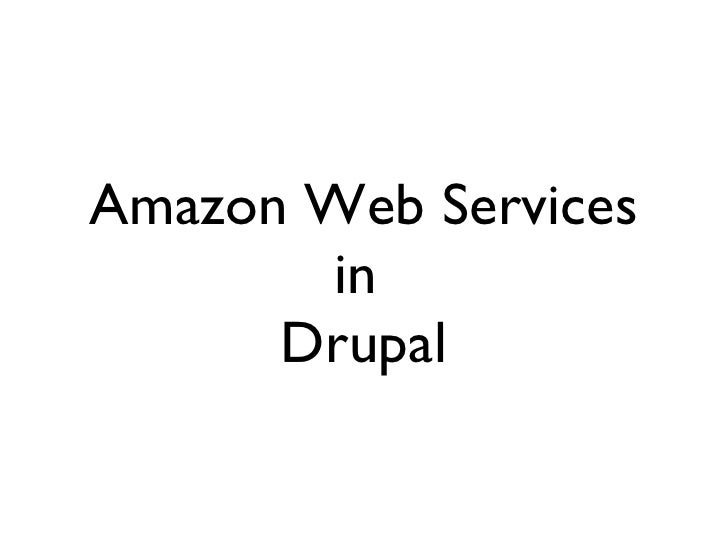 Amazon Web Services in  Drupal