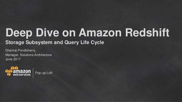 Deep Dive on Amazon Redshift