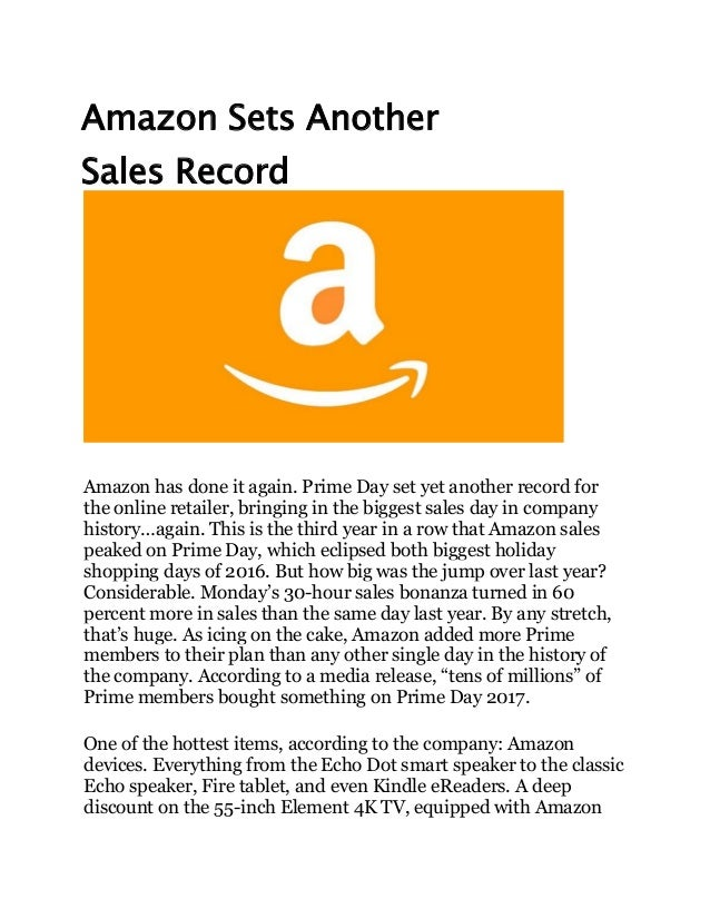 Amazon Sets Another Sales Record Amazon has done it again. Prime Day set yet another record for the online retailer, bring...