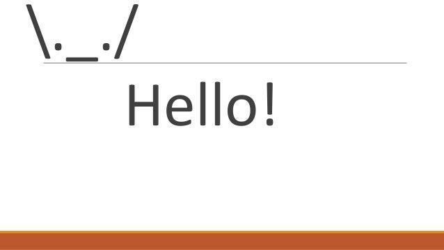 ._./ Hello!