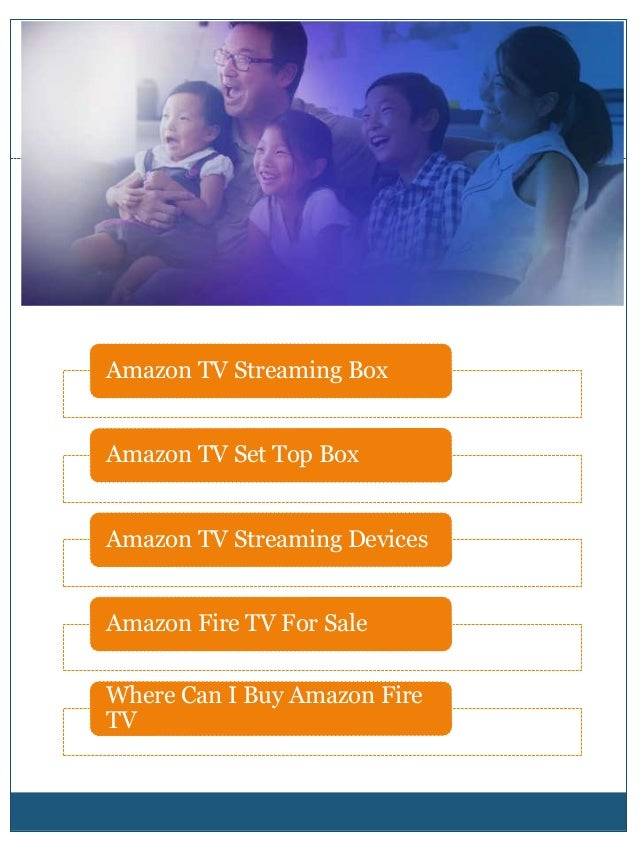 amazon tv streaming devices. Black Bedroom Furniture Sets. Home Design Ideas