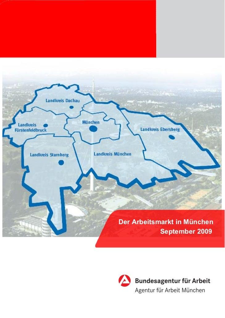 Der Arbeitsmarkt in München            September 2009