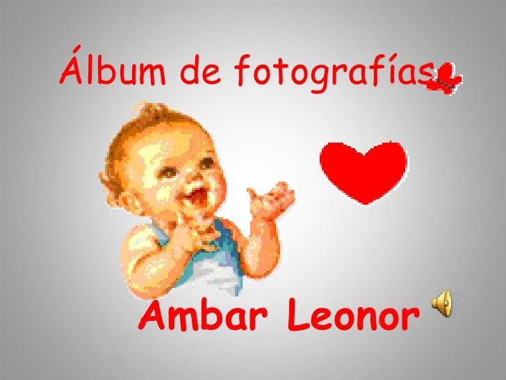 Álbum de fotografías Ambar Leonor
