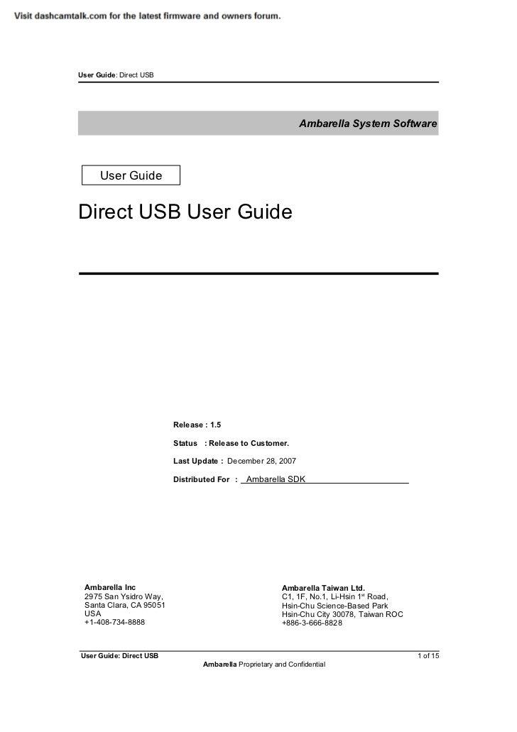 User Guide: Direct USB                                                              Ambarella System Software      User Gu...