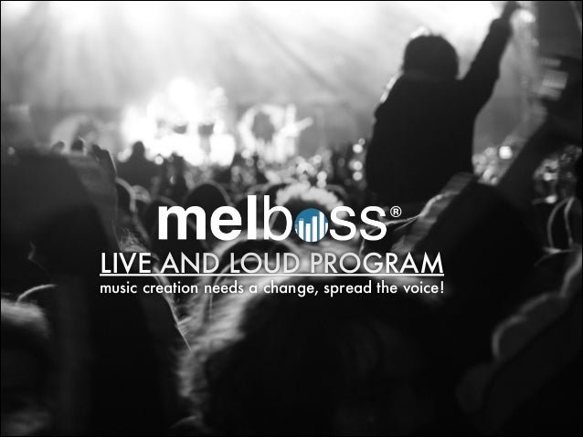 LIVE AND LOUD PROGRAM ® music creation needs a change, spread the voice!