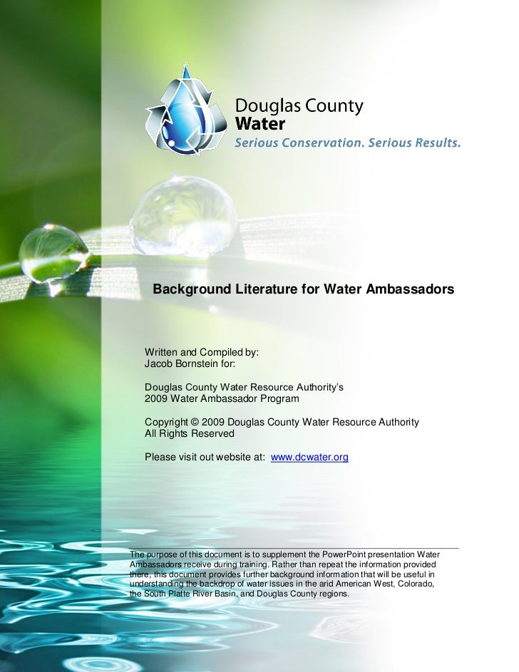Background Literature for Water Ambassadors    Written and Compiled by:    Jacob Bornstein for:    Douglas County Water Re...