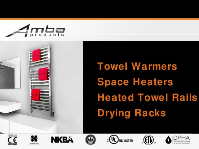 Towel Warmers Space Heaters Heated Towel Rails Drying Racks