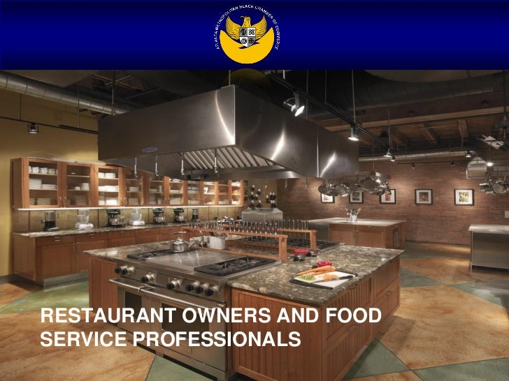 RESTAURANT OWNERS AND FOODSERVICE PROFESSIONALS