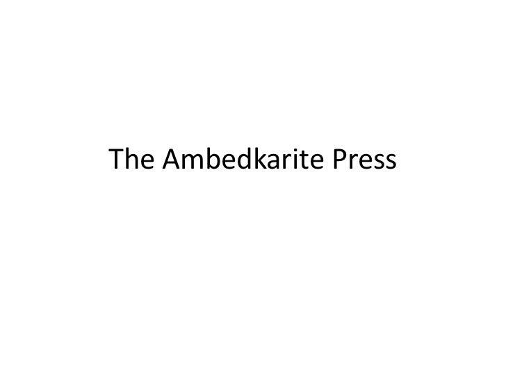 The Ambedkarite Press