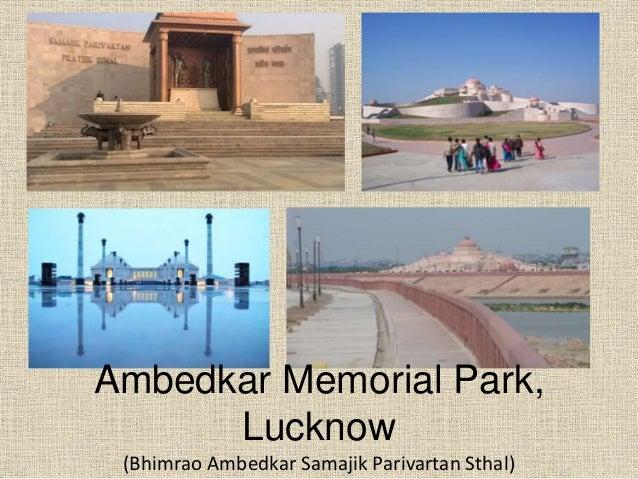 (Bhimrao Ambedkar Samajik Parivartan Sthal)<br /> Ambedkar Memorial Park,<br /> Lucknow