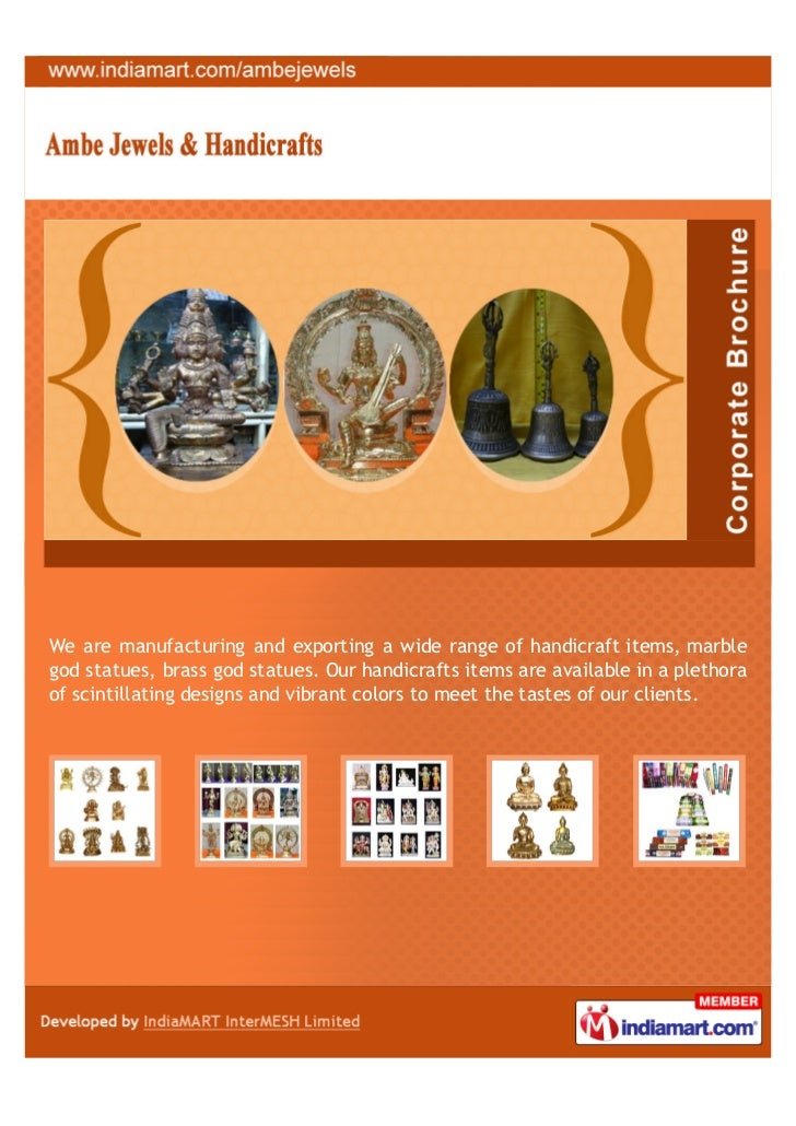 We are manufacturing and exporting a wide range of handicraft items, marblegod statues, brass god statues. Our handicrafts...