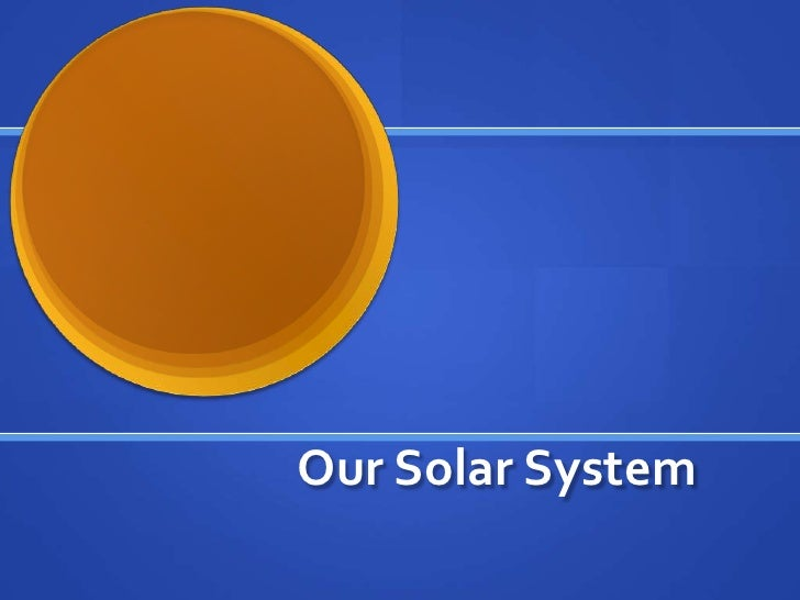 Our Solar System<br />