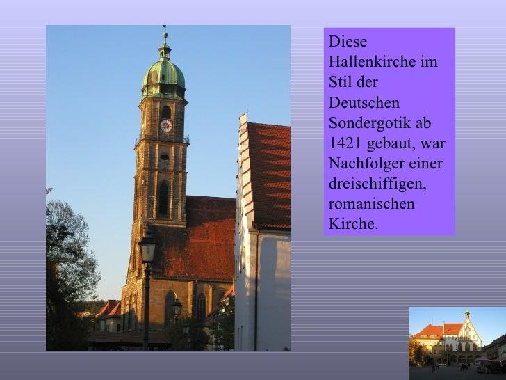 Diese Hallenkirche im Stil der Deutschen Sondergotik ab 1421 gebaut, war Nachfolger einer dreischiffigen, romanischen Kirc...