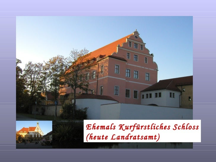 Ehemals Kurfürstliches Schloss (heute Landratsamt)