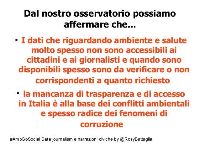 #AmbGoSocial Data journalism e narrazioni civiche by @RosyBattaglia Dal nostro osservatorio possiamo affermare che...  I ...