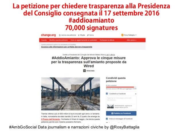 #AmbGoSocial Data journalism e narrazioni civiche by @RosyBattaglia La petizione per chiedere trasparenza alla Presidenza ...