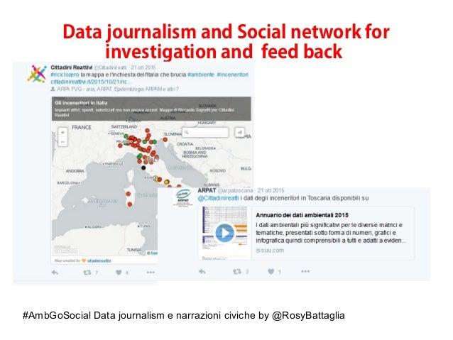 #AmbGoSocial Data journalism e narrazioni civiche by @RosyBattaglia Data journalism and Social network for investigation a...