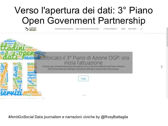 #AmbGoSocial Data journalism e narrazioni civiche by @RosyBattaglia Verso l'apertura dei dati: 3° Piano Open Govenment Par...