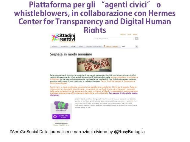 """#AmbGoSocial Data journalism e narrazioni civiche by @RosyBattaglia Piattaforma per gli """"agenti civici"""" o whistleblowers, ..."""