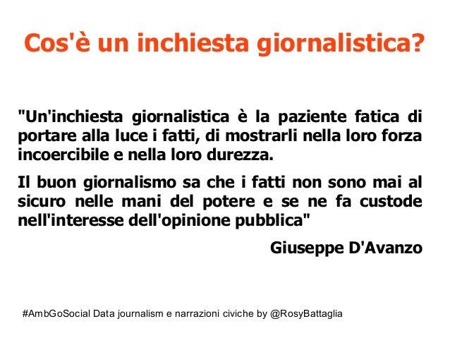 """#AmbGoSocial Data journalism e narrazioni civiche by @RosyBattaglia Cos'è un inchiesta giornalistica? """"Un'inchiesta giorna..."""