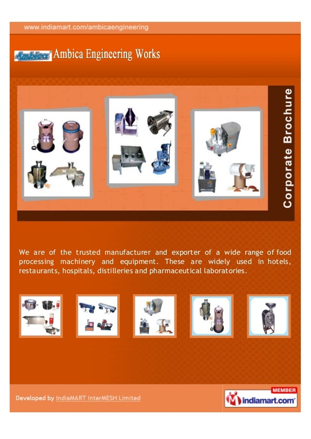 We are of the trusted manufacturer and exporter of a wide range of foodprocessing machinery and equipment. These are widel...