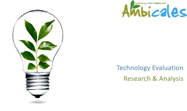 Technology Evaluation   Research & Analysis
