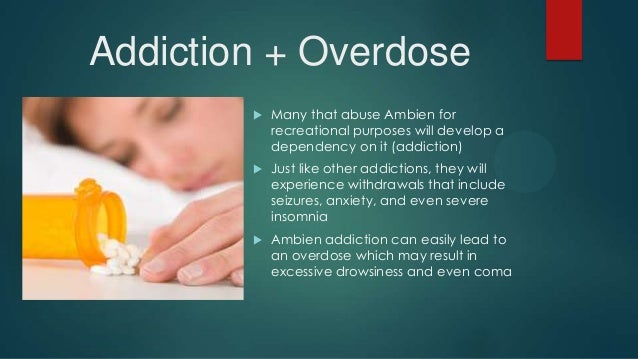 Ambien experience recreational