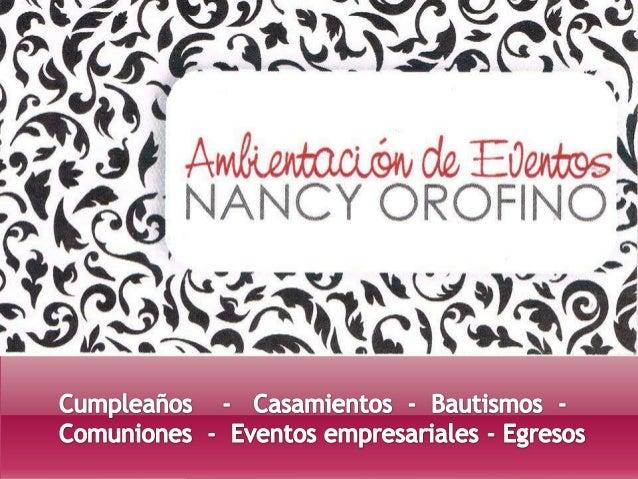 Ambientación de Eventos Nancy Orofino