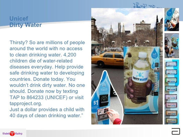 Unicef  Dirty Water Thirsty? So are millions of people around the world with no access to clean drinking water. 4,200 chil...