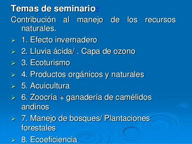Temas de seminario:Contribución al manejo de los recursos  naturales. 1. Efecto invernadero 2. Lluvia ácida/ . Capa de o...