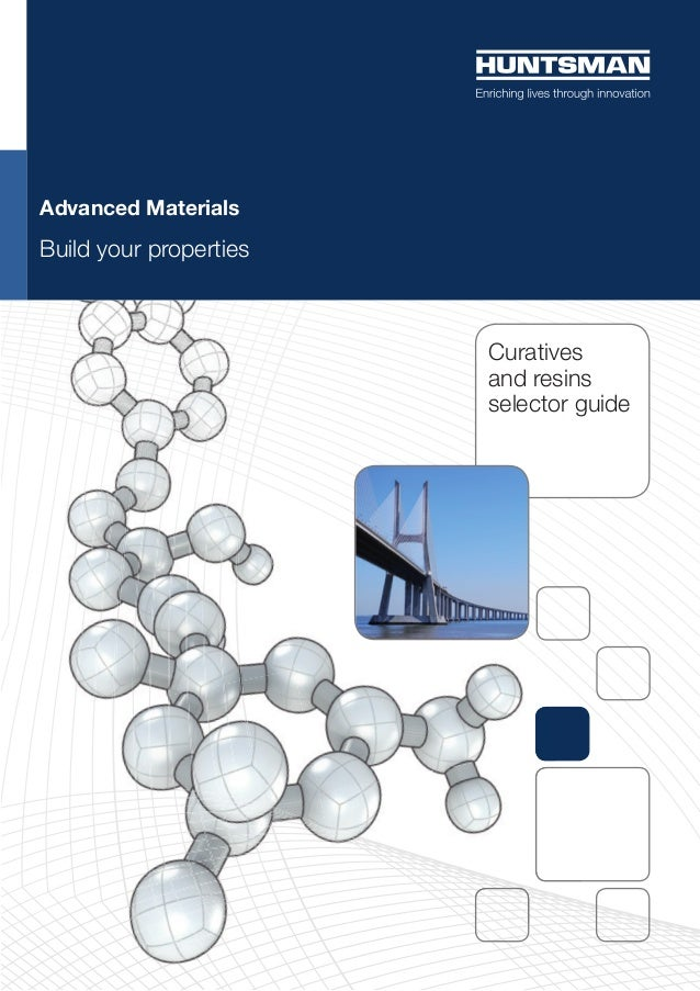 Curatives and resins selector guide Advanced Materials Build your properties