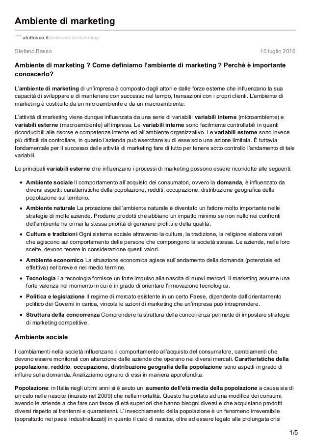Stefano Basso 10 luglio 2016 Ambiente di marketing atuttoseo.it/ambiente-di-marketing/ Ambiente di marketing ? Come defini...