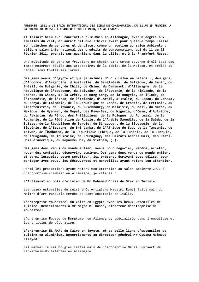 AMBIENTE 2011 : LE SALON INTERNATIONAL DES BIENS DE CONSOMMATION, DU 11 AU 15 FEVRIER, A LA FRANKFURT MESSE, A FRANCFORT-S...