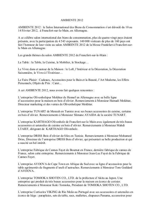 AMBIENTE 2012 AMBIENTE 2012 : le Salon International des Biens de Consommation s'est déroulé du 10 au 14 Février 2012, à F...