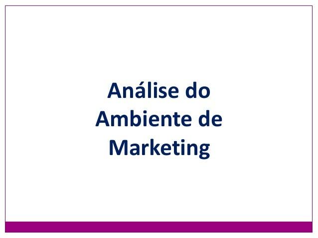 Análise do Ambiente de Marketing