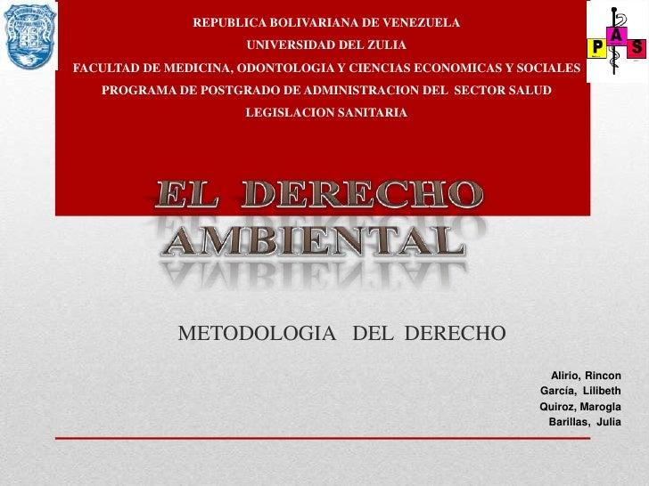 REPUBLICA BOLIVARIANA DE VENEZUELA                      UNIVERSIDAD DEL ZULIAFACULTAD DE MEDICINA, ODONTOLOGIA Y CIENCIAS ...