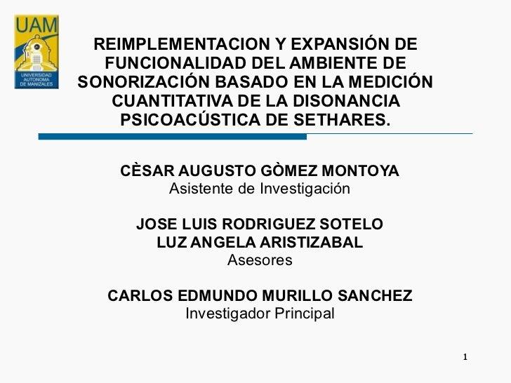 REIMPLEMENTACION Y EXPANSIÓN DE FUNCIONALIDAD DEL AMBIENTE DE SONORIZACIÓN BASADO EN LA MEDICIÓN CUANTITATIVA DE LA DISONA...