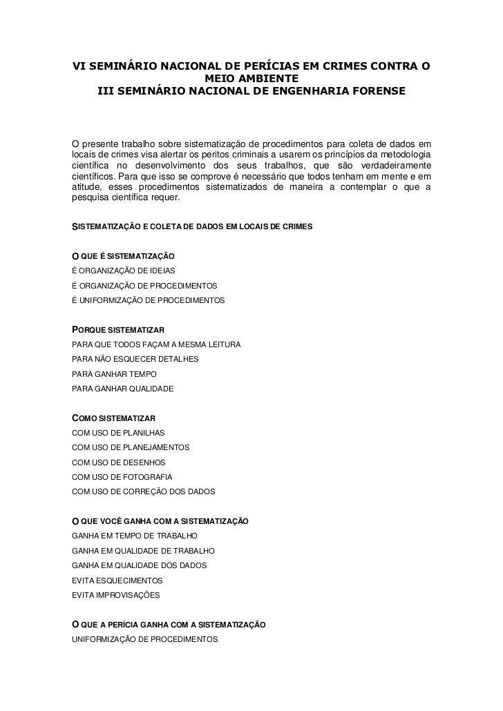 VI SEMINÁRIO NACIONAL DE PERÍCIAS EM CRIMES CONTRA O                    MEIO AMBIENTE    III SEMINÁRIO NACIONAL DE ENGENHA...