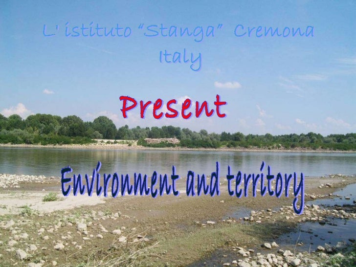Present Environment and territory