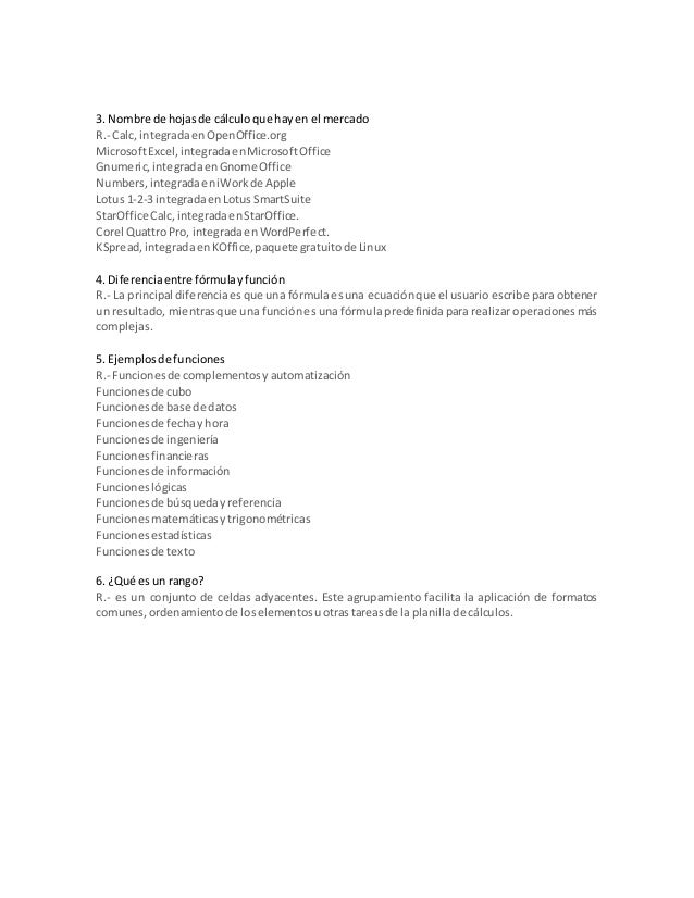 3. Nombre de hojasde cálculoque hayen el mercado R.- Calc, integradaenOpenOffice.org MicrosoftExcel,integradaenMicrosoftOf...