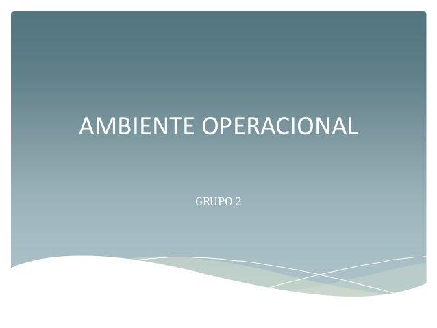 AMBIENTE OPERACIONAL GRUPO 2