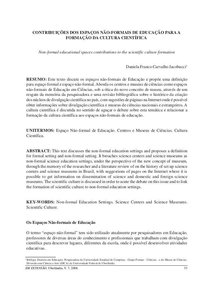 CONTRIBUIÇÕES DOS ESPAÇOS NÃO-FORMAIS DE EDUCAÇÃO PARA A                    FORMAÇÃO DA CULTURA CIENTÍFICA             Non...