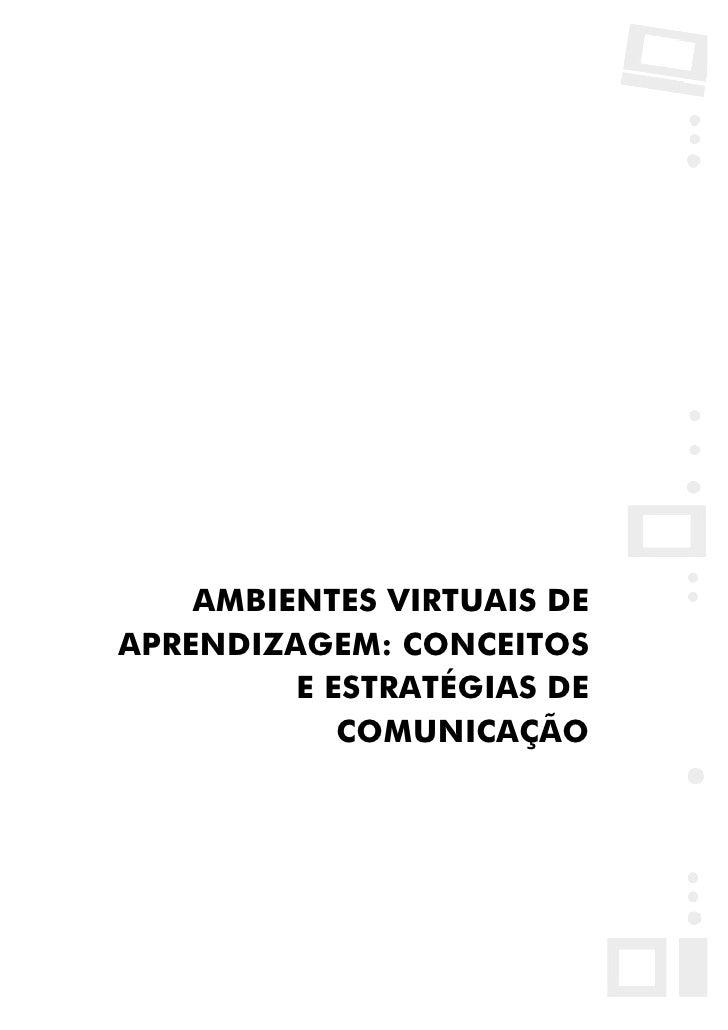 Biblioteca Virtual do NEAD/UFJF             AMBIENTES VIRTUAIS DE     APRENDIZAGEM: CONCEITOS              E ESTRATÉGIAS D...
