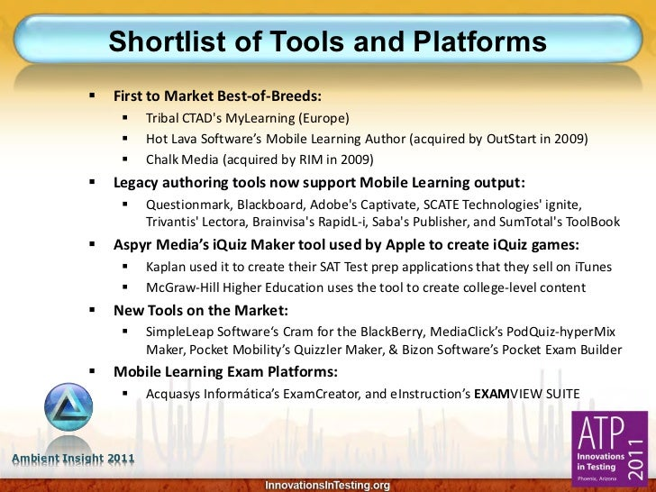 Shortlist of Tools and Platforms               First to Market Best-of-Breeds:                      Tribal CTADs MyLearn...
