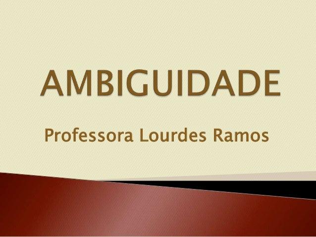 Professora Lourdes Ramos