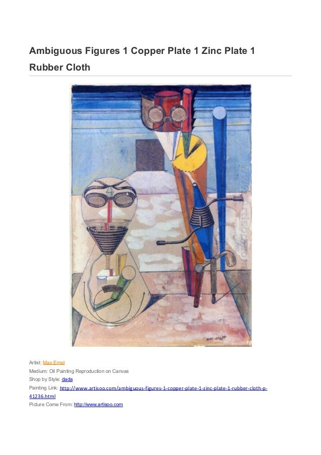 Ambiguous Figures 1 Copper Plate 1 Zinc Plate 1Rubber ClothArtist: Max ErnstMedium: Oil Painting Reproduction on CanvasSho...