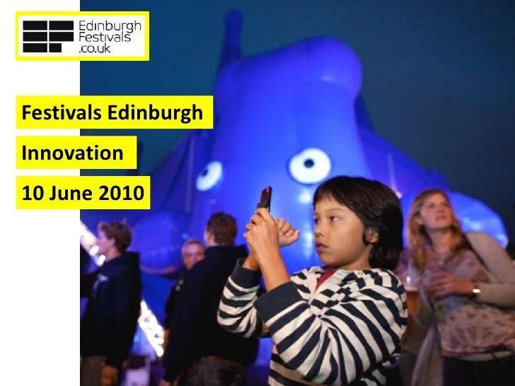 Festivals Edinburgh Innovation 10 June 2010