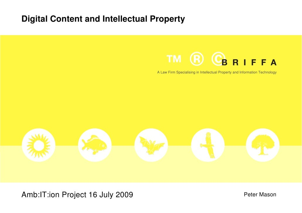 Digital Content and Intellectual Property                                       A Law Firm Specialising in Intellectual Pr...