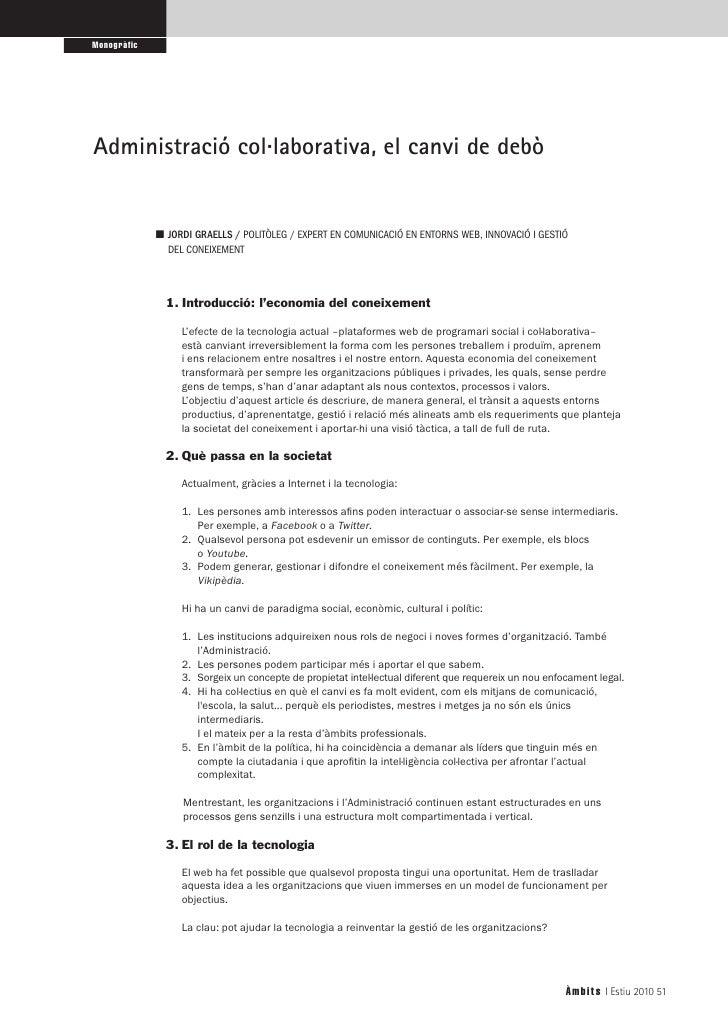 Monogràfic     Administració col·laborativa, el canvi de debò                ■ JORDIGRAELLS/POLITÒLEG / EXPERT EN COMU...